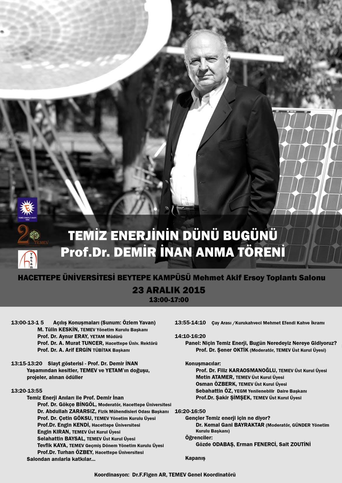 TEMİZ ENERJİNİN DÜNÜ BUGÜNÜ VE Prof.Dr. DEMİR İNAN'ı ANMA TOPLANTISI